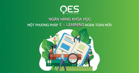 Ngân hàng khóa học – một phương pháp E-learning hoàn toàn mới!