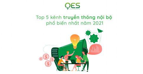 top-5-kenh-truyen-thong-noi-bo-pho-bien-nhat-nam-2021